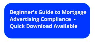 Beginner's Guide to Mortgage Advertising Compliance 2